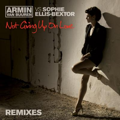 ARMIN VAN BUUREN feat SOPHIE ELLIS-BEXTOR - Not Giving Up On Love
