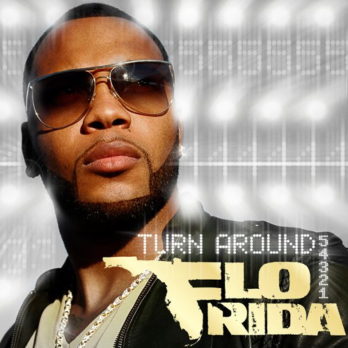 Flo Rida: turn around