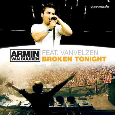 ARMIN VAN BUUREN feat VAN VELZEN:  Broken Tonight
