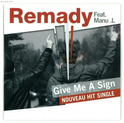 REMADY feat MANU L: Give me a sign